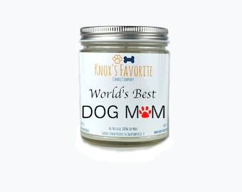 Scented Candle Dog Lover World's Best Dog Mom 9 oz. Candle Dog Lover Gift Dog Person Animal Rescue Candle Gift for Her Gift for Him
