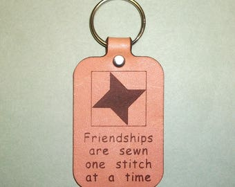 Leather Key Fob with Friendship Star Quilt Block & Saying