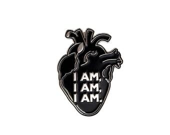I am I am I am - Sylvia Plath inspired enamel pin