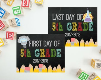 First Day Of School Chalkboard Sign - My First Day Back To School -  Back 2 School Printable -  Last Day of 5th Grade - PRINTABLE 8x10