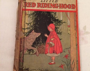 1933 Little Red Riding Hood The Little Red Hen The Three Wishes Vintage Child's Story Book