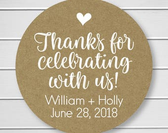 Thanks for celebrating with us Stickers, Kraft with White Ink Thank You Stickers, Wedding Favor Thank You Labels  (#194-KR-WT)