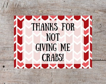 Funny Valentines Day Card, Valentines Day Card, Sarcastic Valentine, Thanks for Not Giving Me Crabs Valentine, Crabs Valentine, Adult Valent