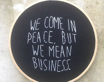 We Come In Peace - hand drawn and embroidered wall hanging inspired by Janelle Monae at the Grammys #timesup