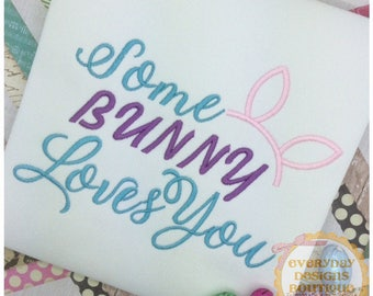 Some Bunny Loves You Machine Embroidery Design