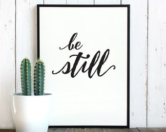 Printable quotes / Quote prints / Be still print / Wall art quote / Printable wall art /  Inspirational quote home decor / Printable art