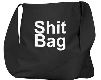 Sh*t Bag Black Organic Cotton Slouch Bag