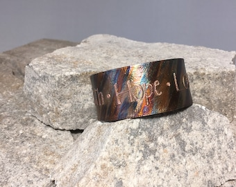 FAITH HOPE LOVE copper bracelet or cuff, etched and flame painted