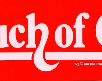 """Vintage 1984 Bumper Sticker """"A Touch of Class"""" 9"""" x 3"""" Red with White Print"""