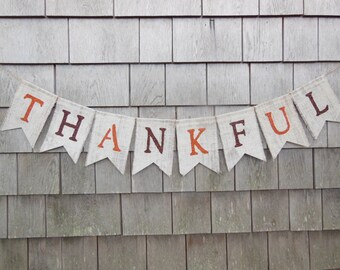 Thanksgiving Decor Thanksgiving Banner Thankful Burlap Banner Thankful Bunting Thanksgiving Burlap Garland Happy Thanksgiving Rustic