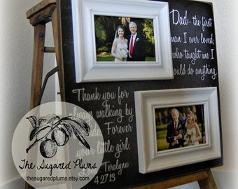 Father of the Bride Gift, Daughter to Father Gift, Dad The First Man I Ever Loved, Daddy 16x16 The Sugared Plums Frames