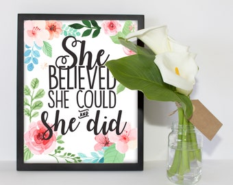 Printable Quote Wall Art, Inspirational Print, Gift, Gallery Wall, Home Decor, PDF, Whimsical, She Believed She Could And She Did, Quotes
