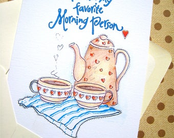 Coffee Lovers Card - Cute Valentine Card - I Love You Card For Husband, Wife - Favorite Morning Person