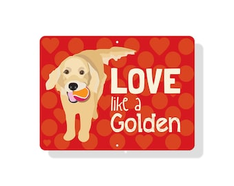 """Love Like a Golden Sign 12"""" x 9"""" (red)"""