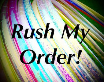 Rush My Order- Move my order to the top of the list
