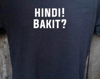 Philippines t shirt filipino tagalog hindi! bakit?  (black) free shipping