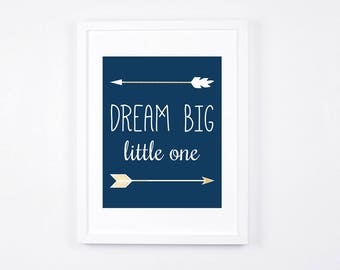 Dream Big Little One Print, Arrows Printable Art, Boho Navy Nursery Art, Nursery Wall Art, Navy Nursery Decor, Navy and Gold Baby Art