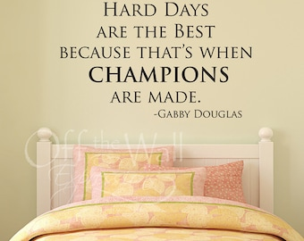 Gabby Douglas quote, gymnast wall decor, Gabby Douglas decals, gymnast wall decal, Champions, fitness decal, sports decal