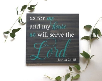 As for me and my house we will serve the Lord, religious wooden sign, Joshua 24:15, Bible verse, Scripture wall art, inspirational sign
