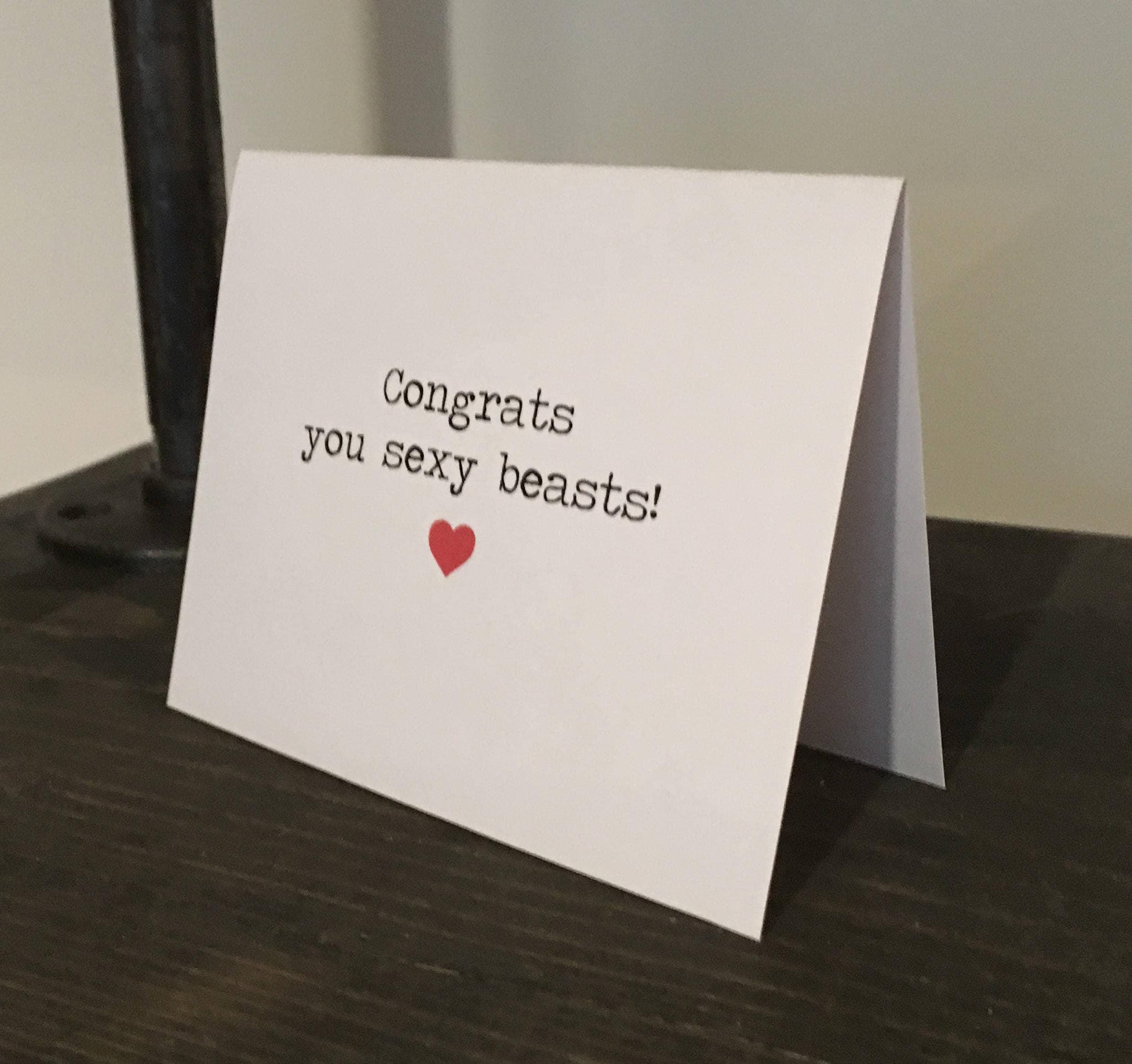 Congrats You Sexy Beasts Card