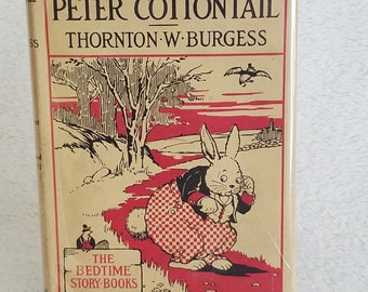 First Edition The Adventures of Peter Cottontail book by Thorton W. Burgess, 1914