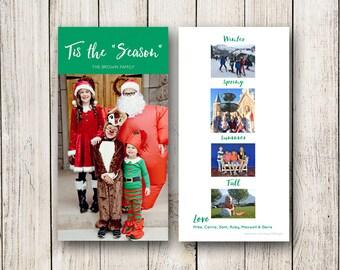 Holiday Cards / Christmas Photo Card  Tis the Season (Digital File or Printed Cards)