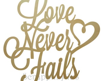 Love Never Fails Wooden Connected Words - wood connected words, wooden words, connected words, unpainted words, connected letters