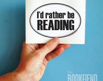 I'd rather be reading vinyl sticker