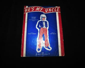Vintage He's My Uncle (Sam) Sheet Music - 1940 - from DustyMillerAntiques