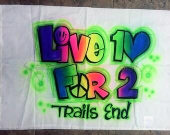 SAMPLE SALE Live 10 For 2 Trails End Camp Pillow Case