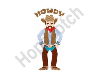 Howdy Cowboy - Machine Embroidery Design - 5 X 7 Hoop, Ranch Hand, Ranch, Rodeo