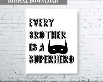 Every Brother is a Superhero - Digital Download - Superhero Printable. Brother Bedroom Art.  Boys Bedroom Art. Boys Bedroom Print. Brother