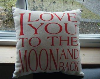 Kissen... Ich liebe dich bis zum Mond und zurück...