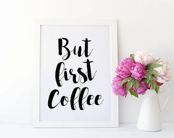 But first coffee A4 Print