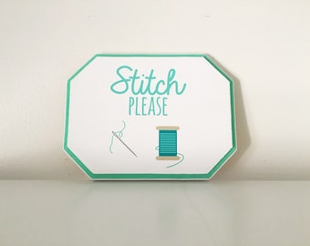 Stitch Please wood sign   Punny signs   Sewing Room decor   Seamstress sign   Craft Room decor