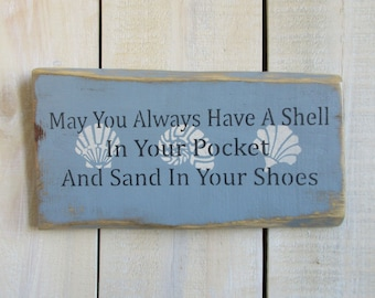 Handmade Wood Sign - Beach Quote, Shell in Your Pocket, Sand in Your Shoes, Beach Decor, Beach House, Nautical Sign, Beach Sign