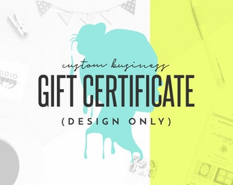 Custom Printable Business Gift Certificate Design, Custom Graphic Design, Custom Gift Certificate Design, Digital PDF Only