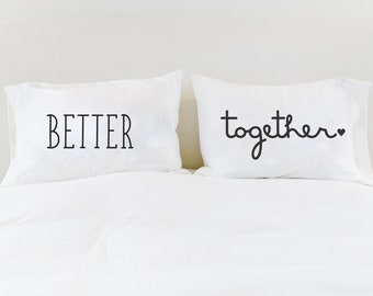 Better Together Couples Pillow Cases Cute Pillows Unique Wedding Gift for Couple Bridal Shower Gift for Newlyweds Better Together Sign
