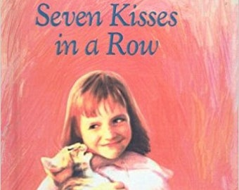 Seven Kisses in a Row (Charlotte Zolotow Books (Prebound))