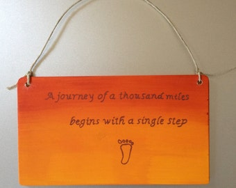 Philosophical/Inspirational hand made and painted wall plaque