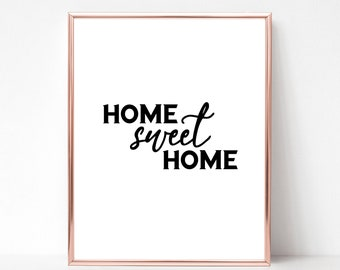 Home Sweet Home Print Black and White Printable Art - DIGITAL DOWNLOAD - Home Sweet Home Wall Art - Rustic Home Decor - Living Room Decor