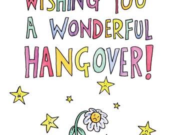 Wishing You A Wonderful Hangover! Greeting Card