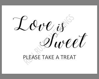 PRINTABLE 5x7 LOVE Is SWEET Please Take A Treat