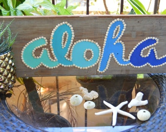Aloha Sign on reclaimed wood with shell accents