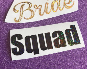 Bride Squad Sticker (please specify your requirements)