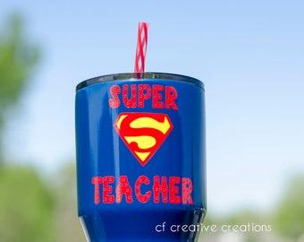 Super Teacher cup  30oz tumbler gift