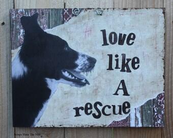 Love Like a Rescue mixed media dog art