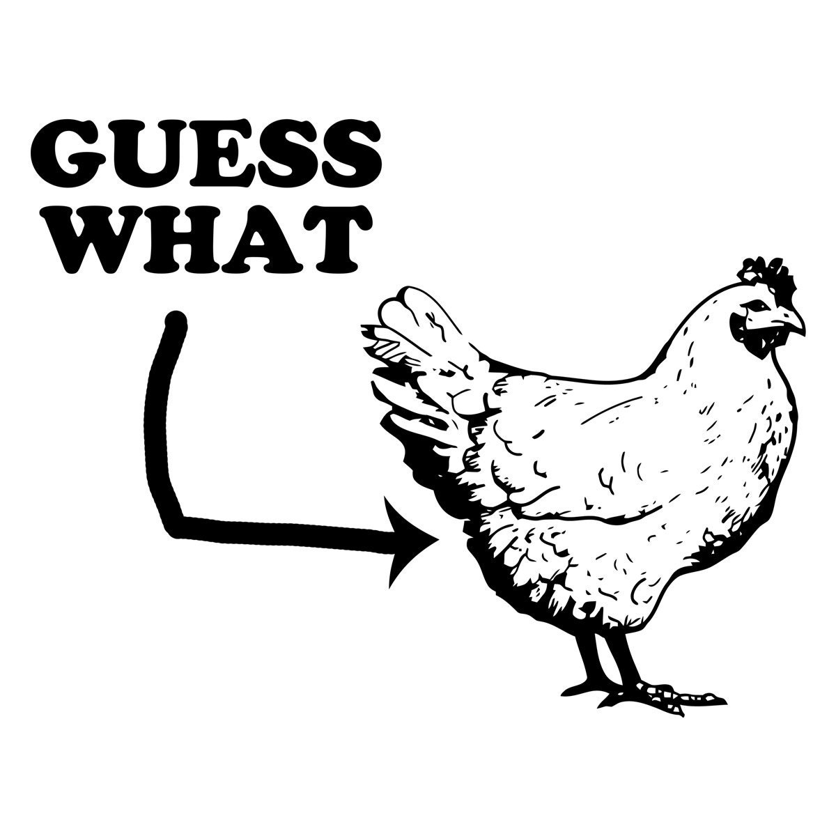 What S Up Chicken Butt