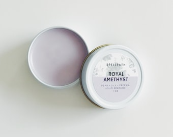 Royal Amethyst Solid Perfume Balm - 1 oz - Pear Lily Rose Freesia Musk Amber Patchouli - Natural Fragrance