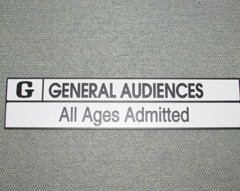 RATED G GENERAL AUDIENCE Movie Home Theater sign